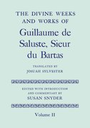 Cover for The Divine Weeks and Works of Guillaume de Saluste, Sieur du Bartas Volume II