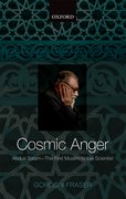 Cover for Cosmic Anger: Abdus Salam - The First Muslim Nobel Scientist