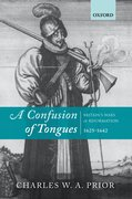 A Confusion of Tongues Britain's Wars of Reformation, 1625-1642