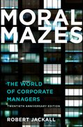 Cover for Moral Mazes