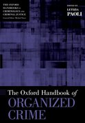 Cover for The Oxford Handbook of Organized Crime