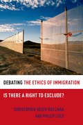 Cover for Debating the Ethics of Immigration