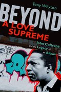 Cover for Beyond <em>A Love Supreme</em>