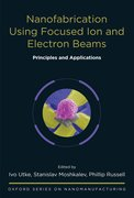 Cover for Nanofabrication Using Focused Ion and Electron Beams
