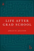 Cover for Life After Grad School