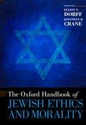 Cover for The Oxford Handbook of Jewish Ethics and Morality