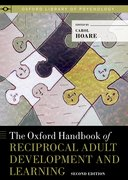 Cover for The Oxford Handbook of Reciprocal Adult Development and Learning
