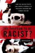 Cover for The Freedom to Be Racist?