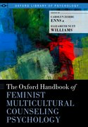 Cover for The Oxford Handbook of Feminist Multicultural Counseling Psychology
