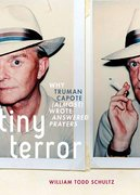 Tiny Terror Why Truman Capote (Almost) Wrote Answered Prayers