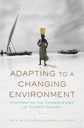 Adapting to a Changing Environment Confronting the Consequences of Climate Change