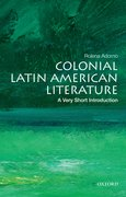 Cover for Colonial Latin American Literature: A Very Short Introduction