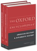 Cover for The Oxford Encyclopedia of American Military and Diplomatic History