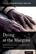 Cover for Dying at the Margins - 9780199760145