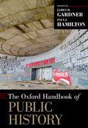 Cover for The [Oxford] Handbook of Public History