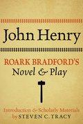 Cover for John Henry: Roark Bradford