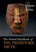 Cover for The Oxford Handbook of the Prehistoric Arctic