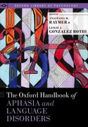 Cover for The Oxford Handbook of Aphasia and Language Disorders