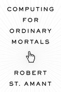 Cover for Computing for Ordinary Mortals