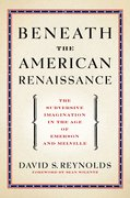 Cover for Beneath the American Renaissance