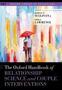 Cover for The Oxford Handbook of Relationship Science and Couple Interventions