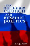 Cover for The Orthodox Church and Russian Politics