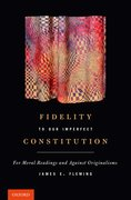 Cover for Fidelity to Our Imperfect Constitution