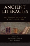 Ancient Literacies The Culture of Reading in Greece and Rome
