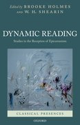 Dynamic Reading Studies in the Reception of Epicureanism