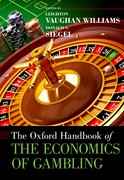 Cover for The Oxford Handbook of the Economics of Gambling