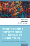 Cover for Writing Development in Children with Hearing Loss, Dyslexia, or Oral Language Problems