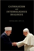 Cover for Catholicism and Interreligious Dialogue