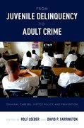 Cover for From Juvenile Delinquency to Adult Crime