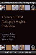 Cover for The Independent Neuropsychological Evaluation