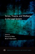 Cover for Stress, Trauma, and Wellbeing in the Legal System