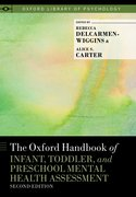 Cover for The Oxford Handbook of Infant, Toddler, and Preschool Mental Health Assessment