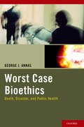 Cover for Worst Case Bioethics
