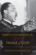Cover for Martin Luther King, Jr., and the Image of God