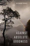 Cover for Against Absolute Goodness