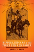 Cover for Hippies, Indians, and the Fight for Red Power