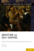 Cover for Addiction and Self-Control