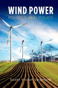 Cover for Wind Power Politics and Policy