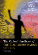 Cover for The Oxford Handbook of Critical Improvisation Studies, Volume 2