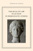 Cover for The Rule of Law in Action in Democratic Athens