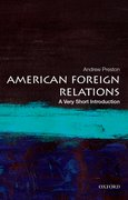 Cover for American Foreign Relations: A Very Short Introduction - 9780199899395
