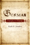 German Biography of a Language