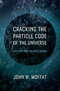 Cover for Cracking the Particle Code of the Universe