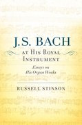 Cover for J. S. Bach at His Royal Instrument