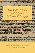 Cover for Free Will, Agency, and Selfhood in Indian Philosophy