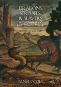 Cover for Dragons, Serpents, and Slayers in the Classical and Early Christian Worlds
